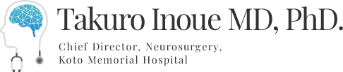 Takuro Inoue MD,PhD.|Chief Director, Neurosurgery, Koto Memorial Hospital
