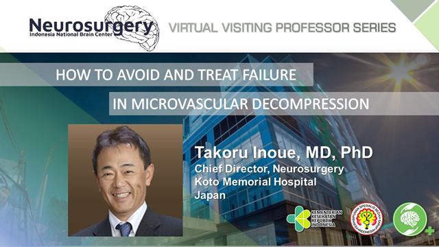VVP series #11 : How to Avoid and Treat Failure in Microvascular Decompression